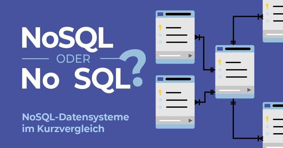 NoSQL: Datenbanksysteme im Vergleich