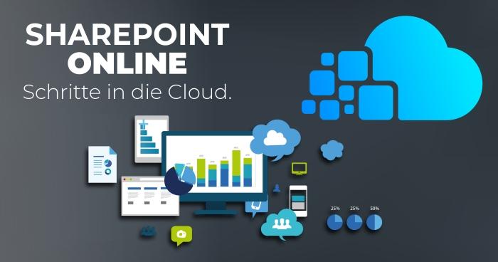 SharePoint Online – Ihre Schritte in die Cloud