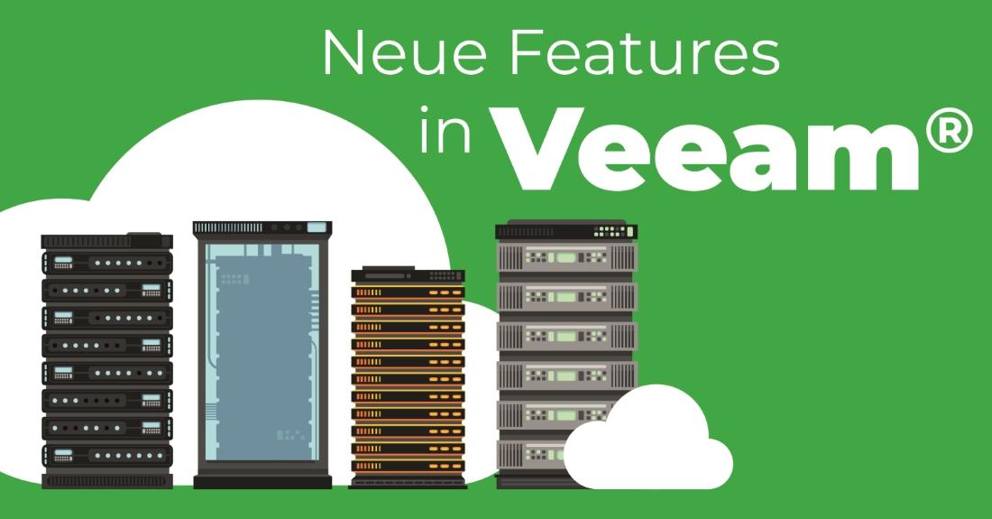 NEUE Features in Veeam®Availability Suite™ 9.5 Update 4