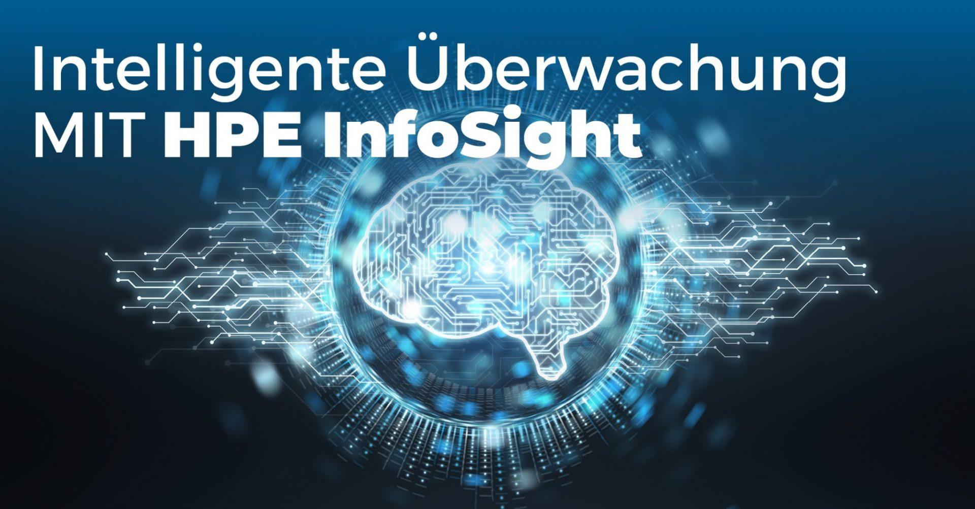 Mit HPE Infosight die HPE Infrastruktur überwachen