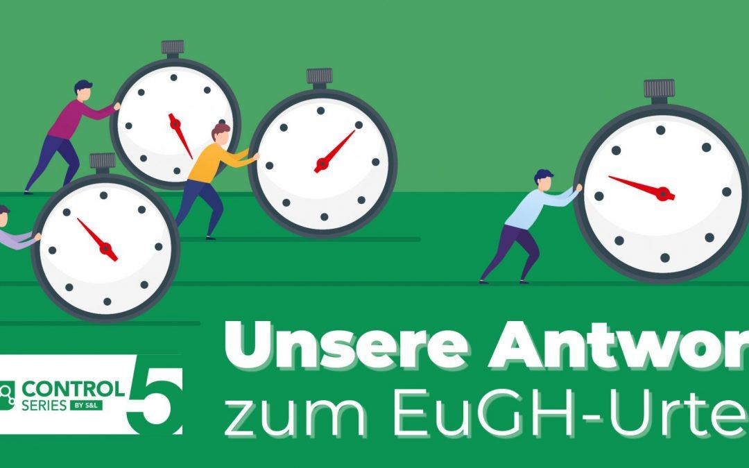 EuGH Urteil zur Arbeitszeiterfassung – ControlSeries 5 ist die Lösung!