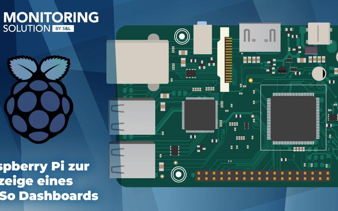 Ein Azubi berichtet: Raspberry Pi zur Anzeige eines MoSo Dashboards