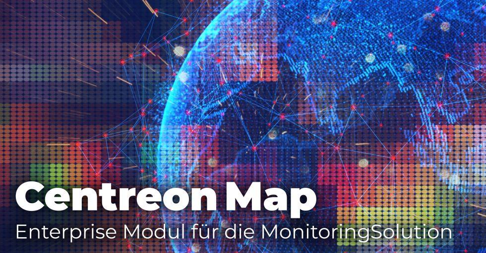 Mit der Centreon Map Alarmierungen visualisieren