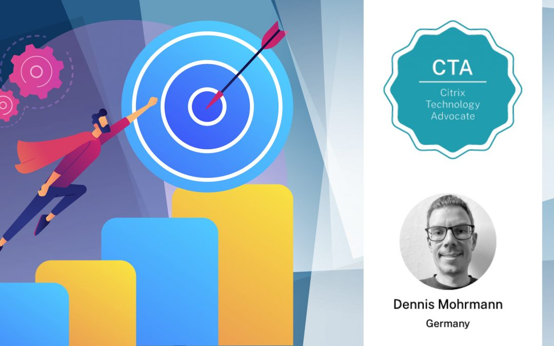 Wir gratulieren Dennis Mohrmann zum Citrix Technology Advocate 2021!