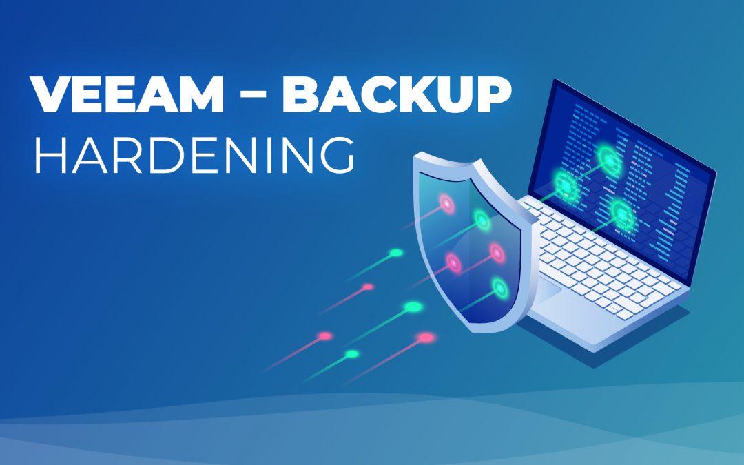 Backup Server Hardening (Härten) gegen Ransomware