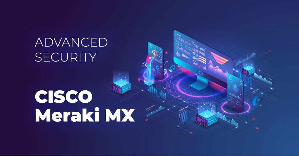 Cisco Meraki Advanced Security