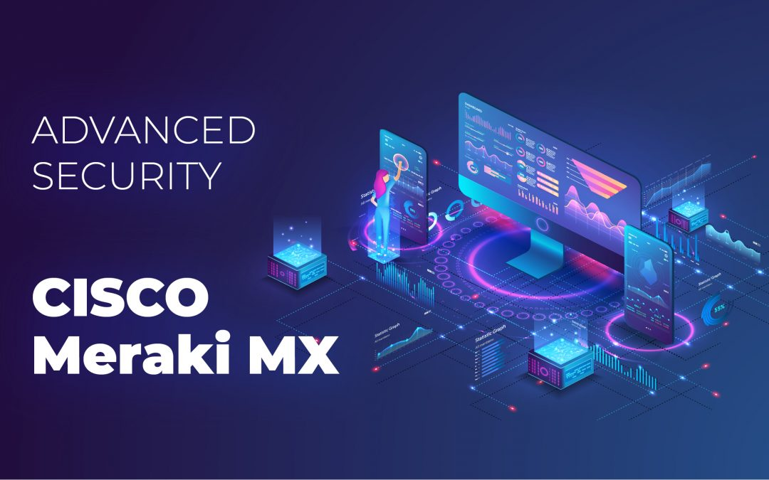 Meraki MX Advanced Security
