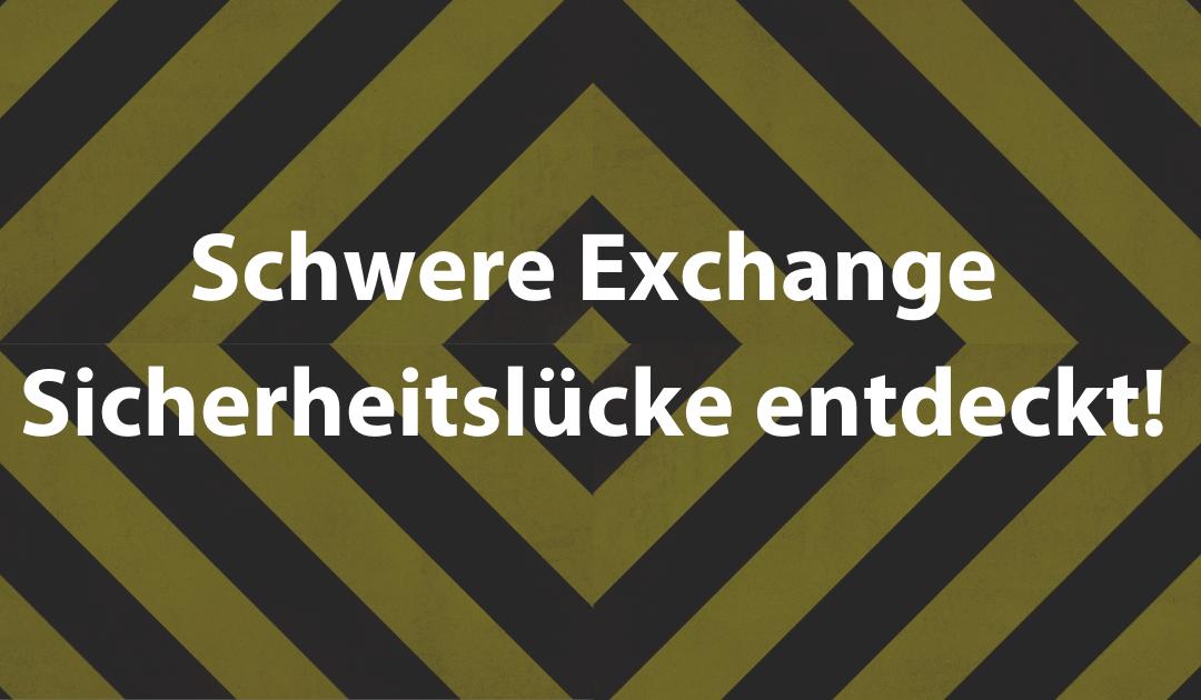 Schwere Exchange Sicherheitslücke entdeckt!