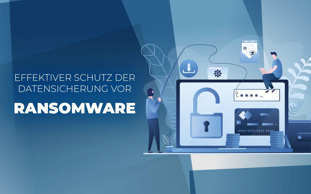 Effektiver Schutz der Datensicherung vor RANSOMWARE